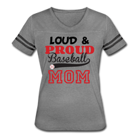Loud & Proud Baseball Mom Women's Vintage Sport T-Shirt - heather gray/charcoal