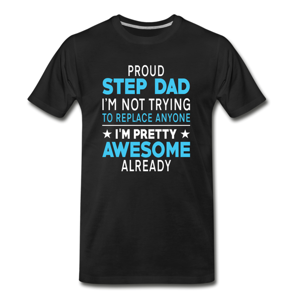 Proud Step Dad Men's Premium T-Shirt - black