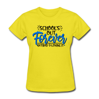 School's Out Forever, Women's T-Shirt - yellow