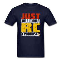 Just One More RC I Promise - Unisex Classic T-Shirt - navy