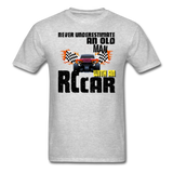 Never Underestimate and Old Man with an RC Car, Unisex Classic T-Shirt - heather gray