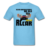 Never Underestimate and Old Man with an RC Car, Unisex Classic T-Shirt - aquatic blue