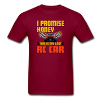 I Promise Honey, This Is My Last RC Car - Men's T-Shirt - burgundy