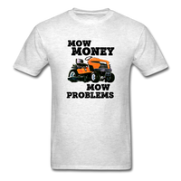 Mow Money, Mow Problems - Lawn Care Unisex Classic T-Shirt - light heather gray