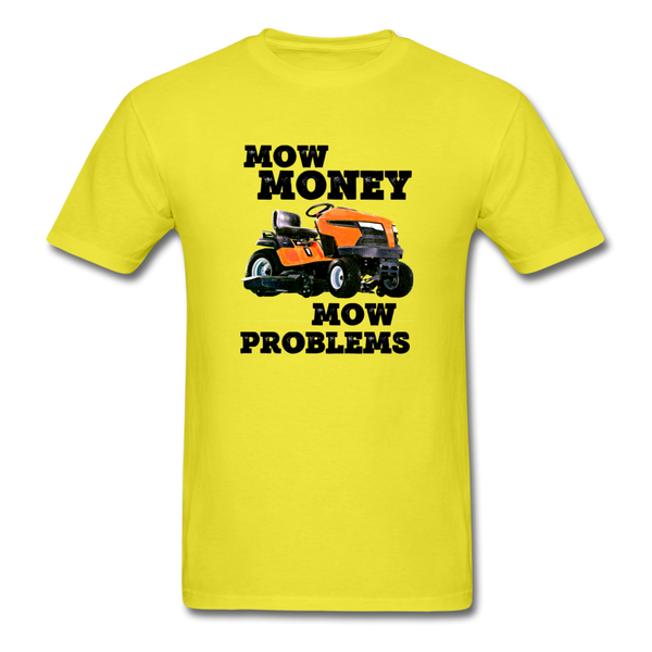 Mow Money, Mow Problems - Lawn Care Unisex Classic T-Shirt - yellow