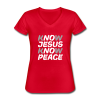 Know Jesus, Know Peace - Women's V-Neck T-Shirt - red