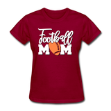 Football Mom, Game Day, Football Fan ,Women's T-Shirt - dark red