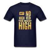 Ain't No High Like the Most High Unisex Classic T-Shirt - navy