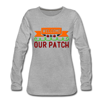 Welcome to Our Patch, Fall Shirt - heather gray