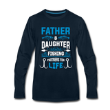 Father and Daughter Fishing Partners for Life - deep navy