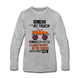 All I Need is an RC Truck With a Bigger Motor, RC Car Fan Shirt - heather gray