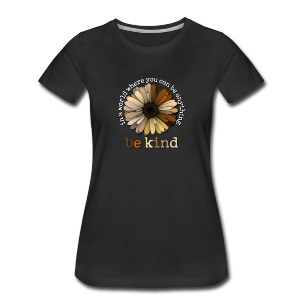 In a World, Where You Can Be Anything, Be Kind Shirt - black