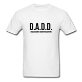 D.A.D.D. Dads Against Daughters Dating Shirt - white