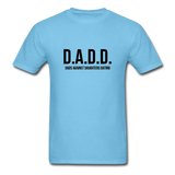 D.A.D.D. Dads Against Daughters Dating Shirt - aquatic blue
