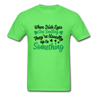 When Irish Eyes Are Smiling Unisex Shirt - kiwi