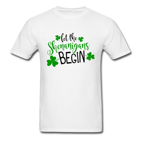 Let the Shenanigans Begin Unisex T-Shirt - white