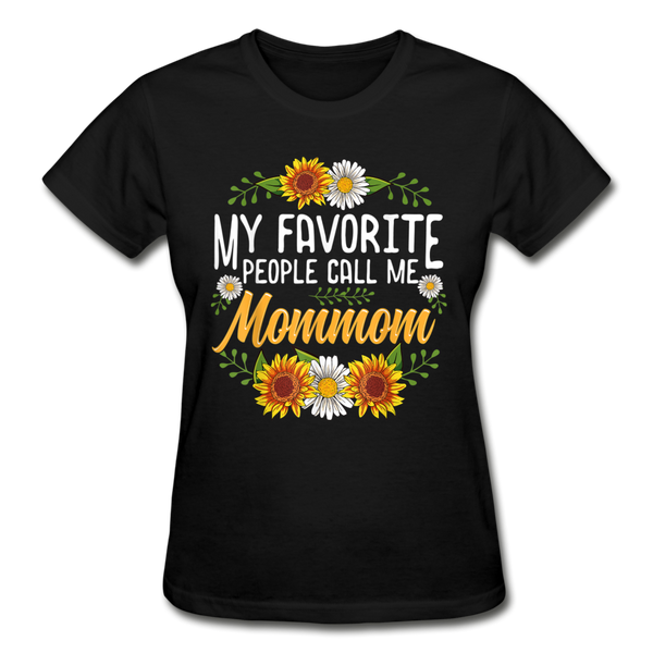 My Favorite People Call Me MomMom T-Shirt - black