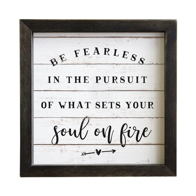 Be Fearless Rustic Frame