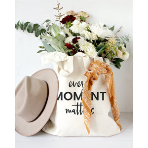 Every Moment Matters Canvas Tote Bag