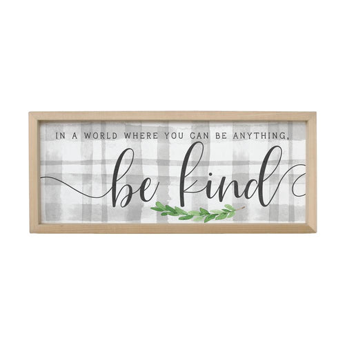 In A World, Be Kind Farmhouse Frame