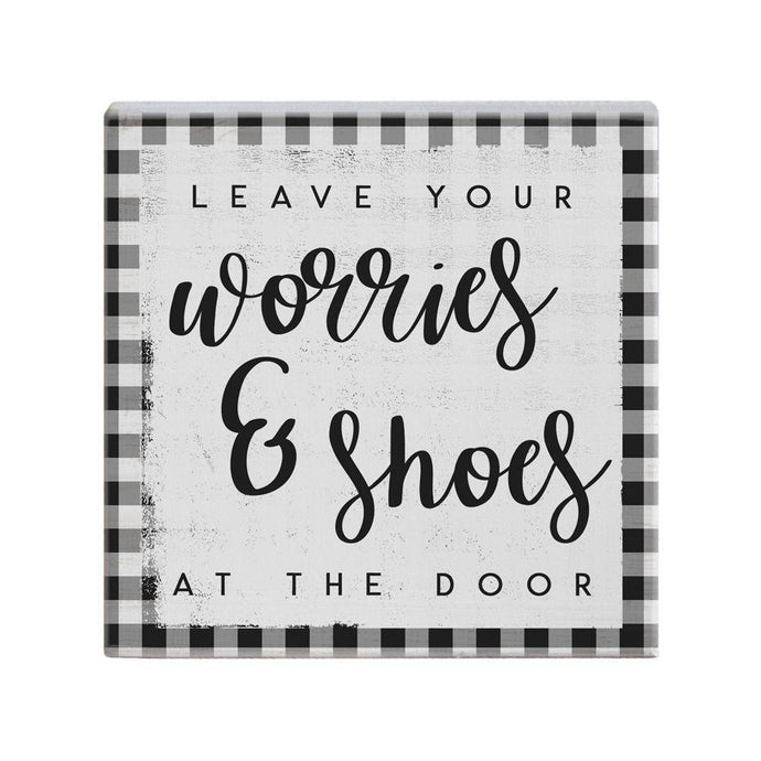 Leave Worries & Shoes Small Talk Square