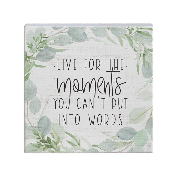 Live for the Moments Small Talk Square