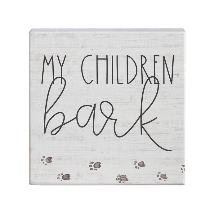 My Children Bark Small Square