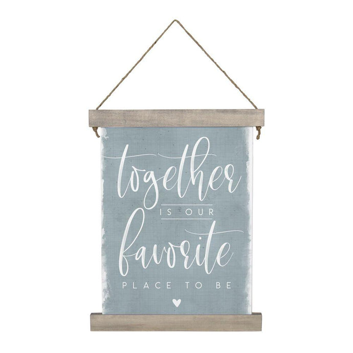 Together Our Favorite Place Hanging Canvas
