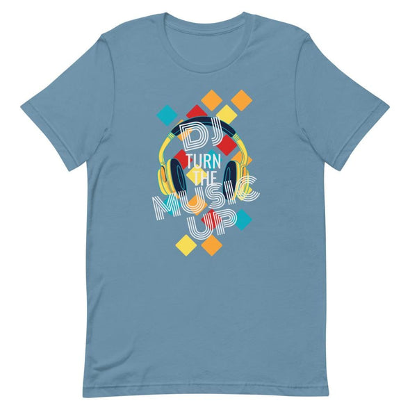 DJ Turn the Music Up on Dark Colored T-Shirt - Steel Blue /