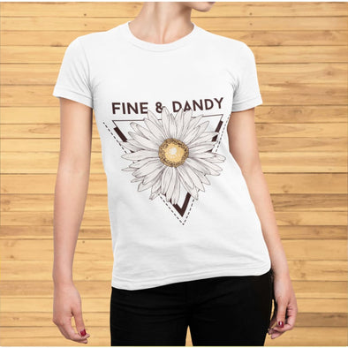 Fine & Dandy Design on T-shirt - T-shirts