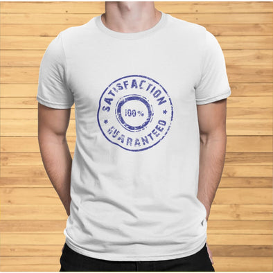 Satisfaction 100% Guaranteed on Light Colored T-Shirt -