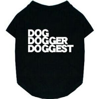 DOG DOGGER DOGGEST
