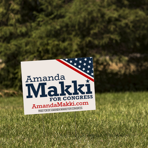 Amanda Makki for Congress Yard Sign