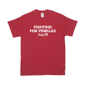 Fighting For Pinellas T Shirt