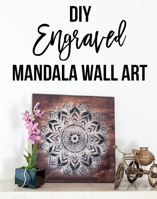 DIY Engraved Mandala Wall Art