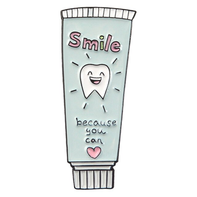Toothpaste - Smile because you can