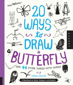 20 Ways to Draw a Butterfly - and 44 other things with wings