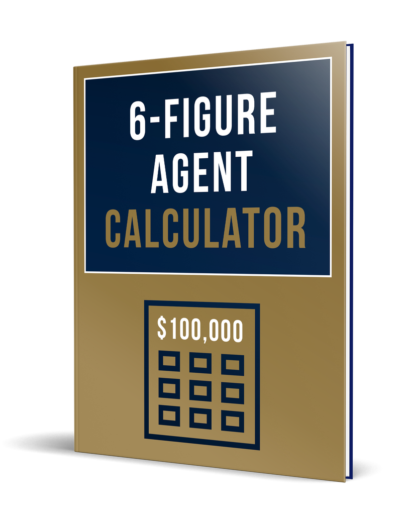 Six Figure Agent Calculator