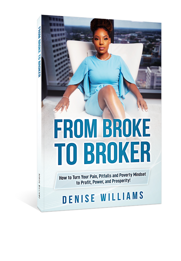 Book: From Broke to Broker (Autographed Copy)