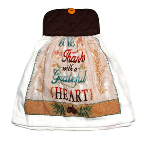 "Pot Holder Top ""Give Thanks With A Grateful Heart"" Dish Towel"
