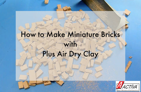 Learn how to make miniature bricks with <em><em>ACTÍVA</em></em>'s Plus Air Dry Clay in this video tutorial.