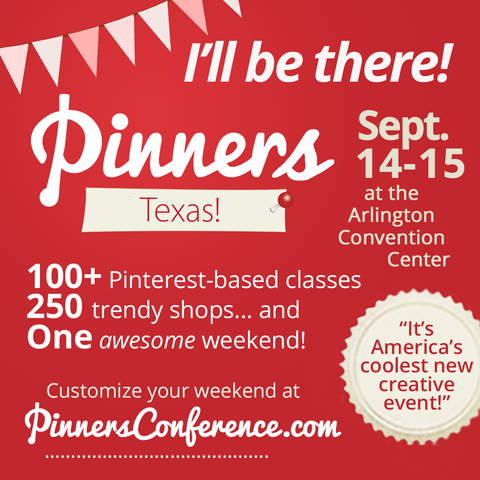 Join Us at the Pinners Conference in Arlington, TX!