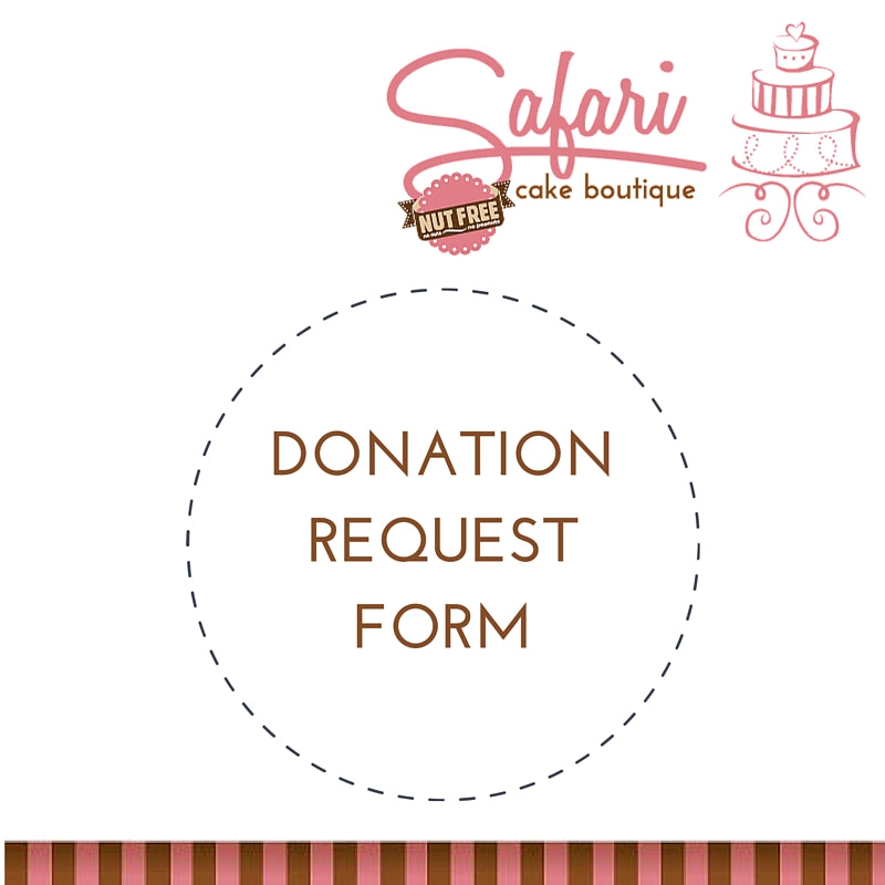 Donation Request Form  Safari Cake Boutique Kingston