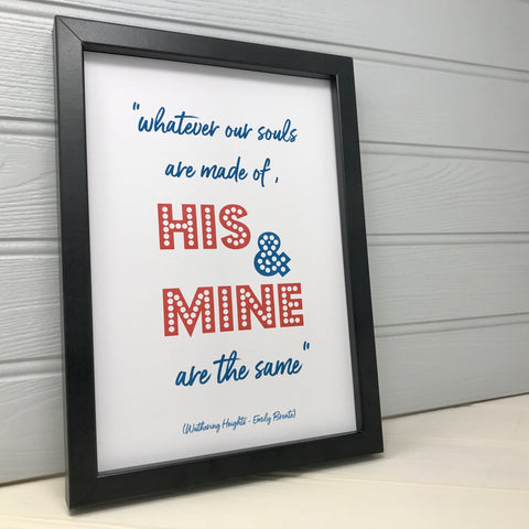 Literary Love Quote Print (Wuthering Heights)