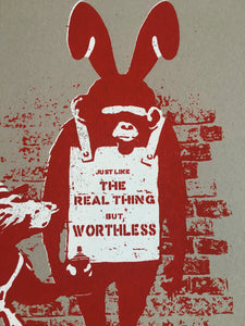 Not Not Banksy - 11th Hour WORTHLESS - Edition 175