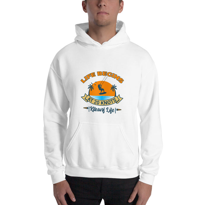 Life begins at 20 knots kitesurfing hoodie