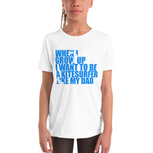 Load image into Gallery viewer, When I grow up I want to be a Kitesurfer like my Dad - Kids Short Sleeve Kitesurfing T-Shirt