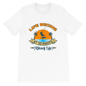 Life Begins at 30 knots Sunset - 100% cotton Kitesurfing T-shirt