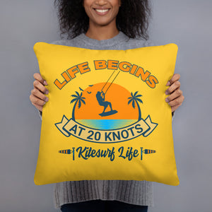 Life Begins at 20 knots cushion
