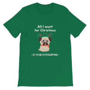 Xmas - All I want for Christmas is to be Kitesurfing - 100% cotton Kitesurfing T-shirt
